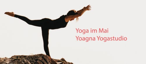 Ergänzungen zum Yoga Programm im Mai